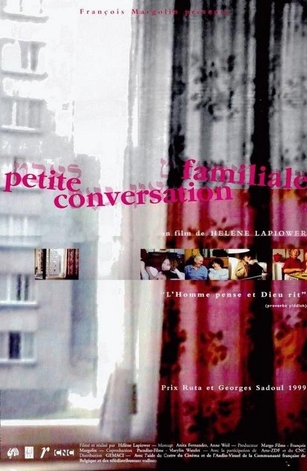 Petite conversation familiale | Lapiower, Hélène (1955-2002). Réalisateur